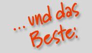 ... und das Beste