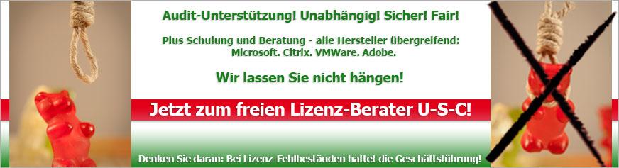 Audit-Unterstützung! Unabhängig! Sicher! Fair! Plus Schulung und Beratung - alle Hersteller übergreifend: Microsoft. Citrix. VMWare. Adobe. Wir lassen Sie nicht hängen! Jetzt zum freien Lizenz-Berater U-S-C! Denken Sie daran: Bei Lizenz-Fehlbeständen haftet die Geschäftsführung!